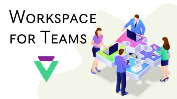 Workspace for Teams