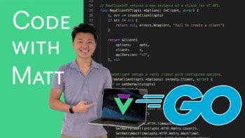 Code with Matt Go
