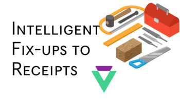 Receipts Data Capture with Intelligent Fix Ups